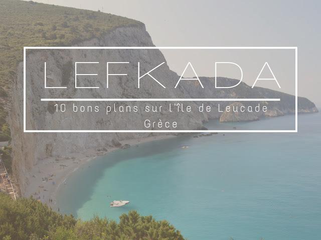 Lefkada grèce - blog voyages Camille In Bordeaux