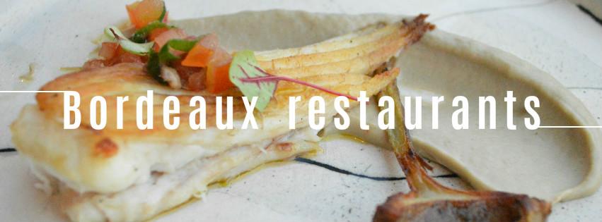 restaurants Bordeaux meilleures adresses blog bons plans