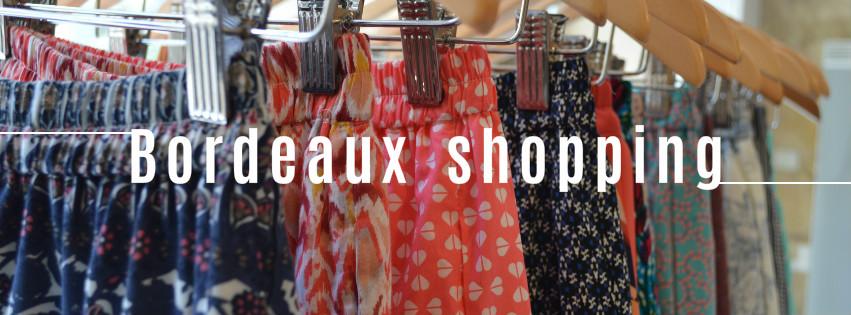 shopping Bordeaux boutiques blog bons plans