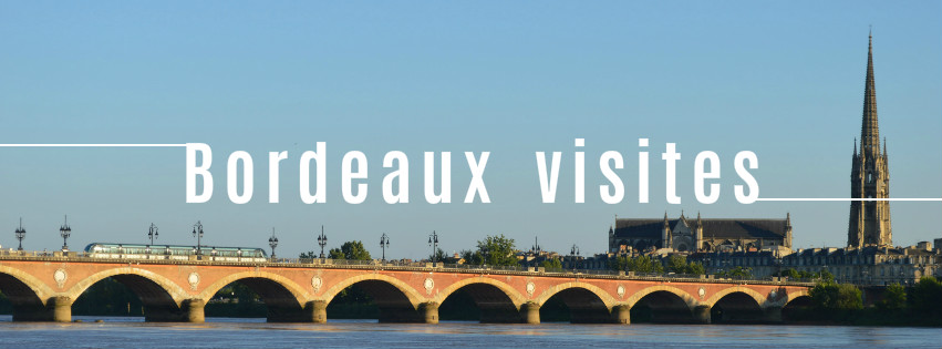 visites à Bordeaux blog bons plans