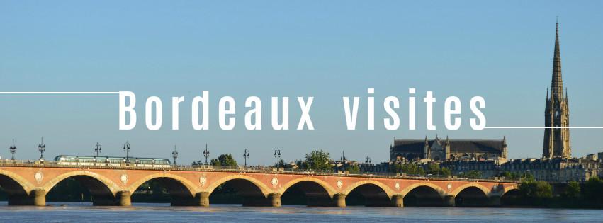 visites à Bordeaux blog bons plans