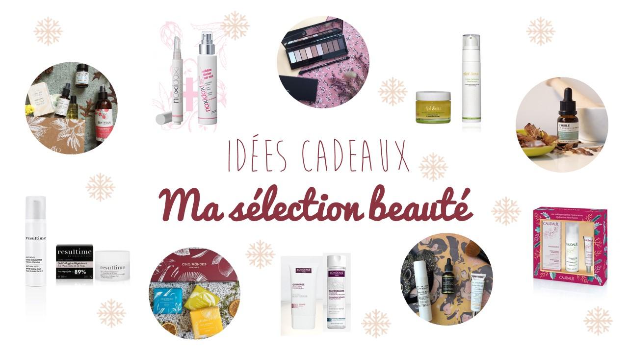idées cadeaux noël maquillage beauté - blog Bordeaux Camille In Bordeaux